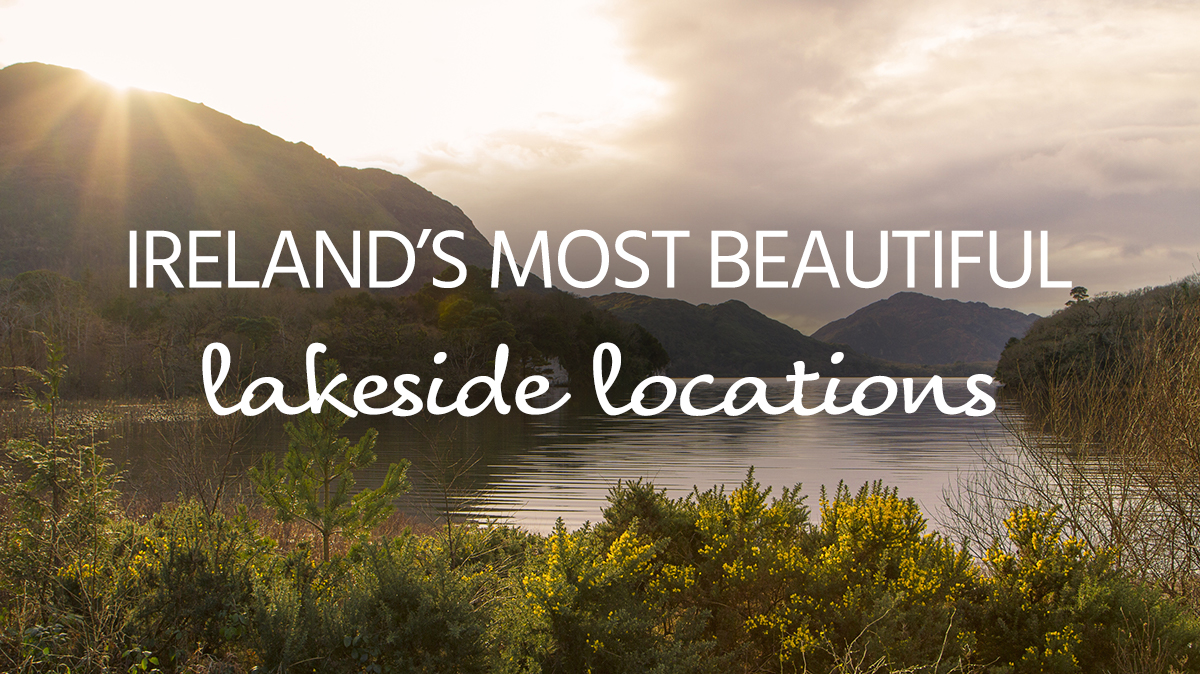 Ireland's most beautiful lakes