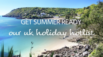 Summer holiday hotlist